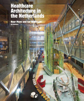 Health Care Architecture in The Netherlands (Hardback)