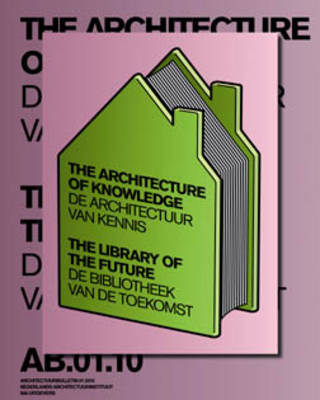 The Architecture of Knowledge: The Library of the Future (Paperback)