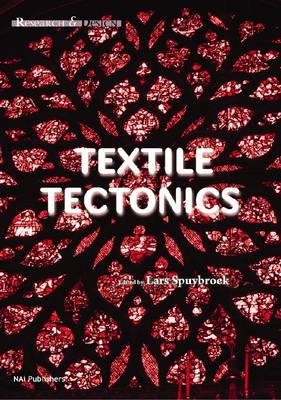 Textile Tectonics - Research and Design (Hardback)