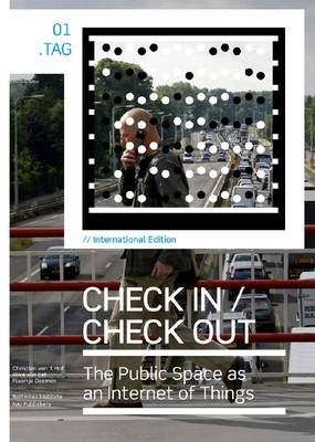 Check in / Check Out - the Public Space as an Internet of Things (Paperback)