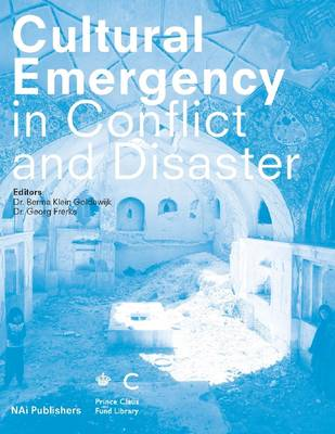 Cultural Emergency in Conflict and Disaster (Paperback)