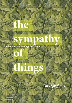The Sympathy of Things - Ruskin and the Ecology of Design (Paperback)