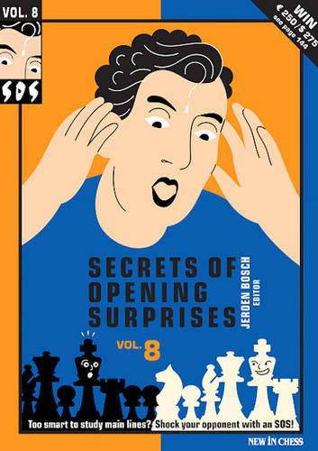 Secrets of Opening Surprises: v. 7 (Paperback)