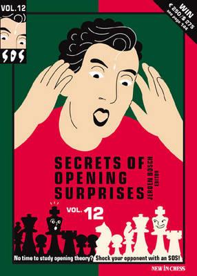 Secrets of Opening Surprises: v. 11 (Paperback)