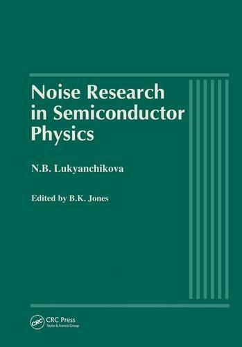 Noise Research in Semiconductor Physics (Hardback)