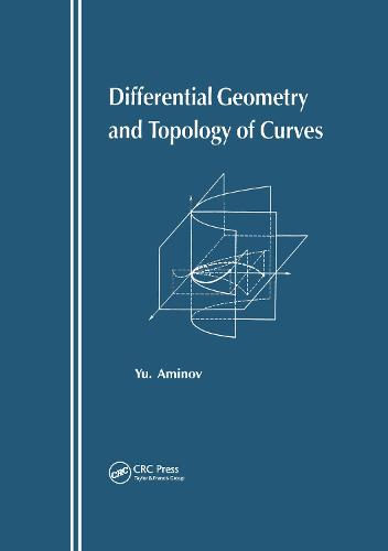 Differential Geometry and Topology of Curves (Hardback)