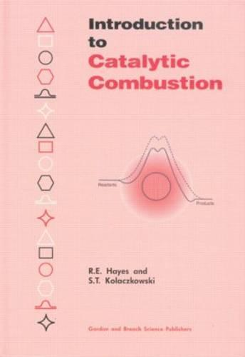 Introduction to Catalytic Combustion (Hardback)