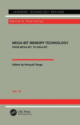 Mega-Bit Memory Technology - From Mega-Bit to Giga-Bit: From Mega-Bit to Giga-Bit (Paperback)