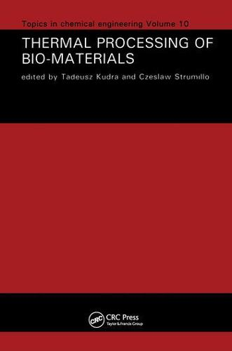 Thermal Processing of Bio-Materials (Hardback)