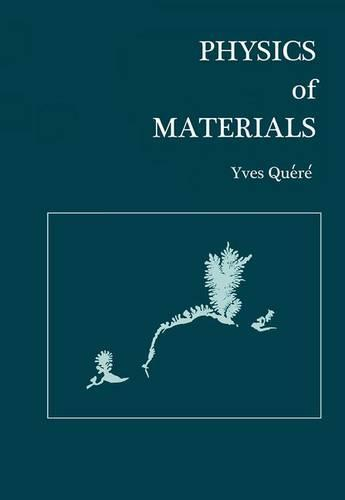 Physics of Materials (Paperback)