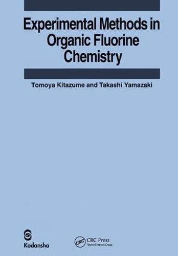 Experimental Methods in Organic Fluorine Chemistry (Hardback)