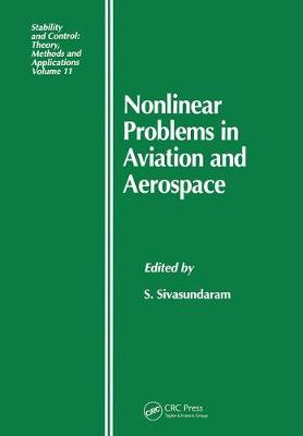 Nonlinear Problems in Aviation and Aerospace - Stability and Control: Theory, Methods and Applications (Hardback)