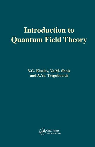 Introduction to Quantum Field Theory (Hardback)