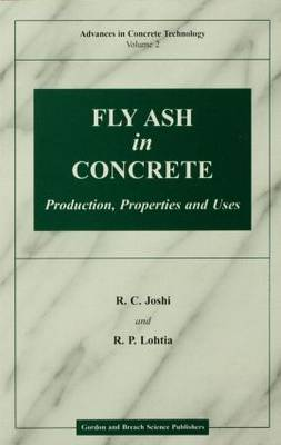 Fly Ash in Concrete: Production Properties and Uses (Paperback)