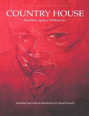 Country House: Polish Theatre Archive (Paperback)