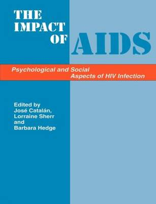 Impacts of Aids:Psych&Soc Aspe (Paperback)