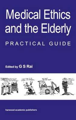Medical Ethics and the Elderly: practical guide (Hardback)