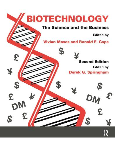 Biotechnology - The Science and the Business (Paperback)