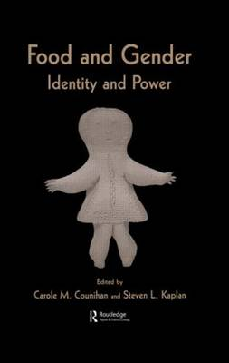 Food and Gender: Identity and Power (Hardback)