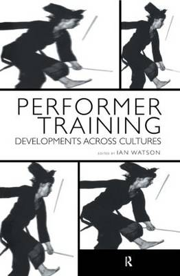 Performer Training: Developments Across Cultures (Paperback)
