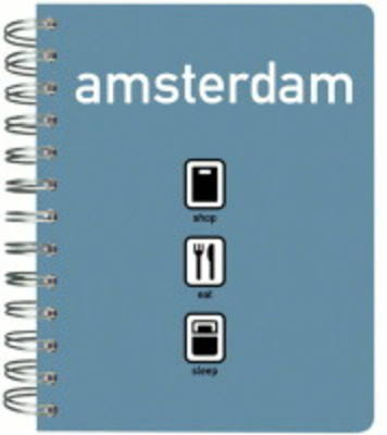 Amsterdam Shop, Eat, Sleep (Spiral bound)