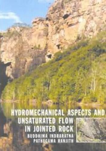 Hydromechanical Aspects and Unsaturated Flow in Jointed Rock (Hardback)