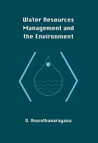 Water Resources Management and the Environment (Paperback)