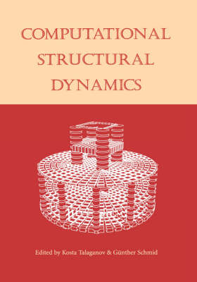 Computational Structural Dynamics: Proceedings of the International Workshop, IZIIS, Skopje, Macedonia, 22-24 February 2001 (Hardback)