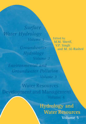 Hydrology and Water Resources: Volume 5- Additional Volume International Conference on Water Resources Management in Arid Regions, 23-27 March 2002, Kuwait (Hardback)