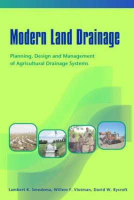 Modern Land Drainage: Planning, Design and Management of Agricultural Drainage Systems (Hardback)