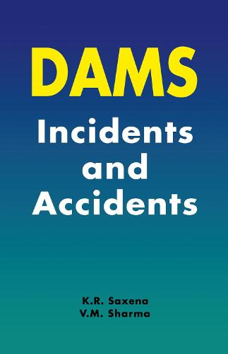 Dams: Incidents and Accidents (Hardback)