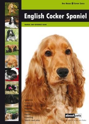 English Cocker Spaniel - Dog Breed Expert Series (Paperback)