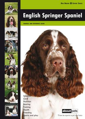 English Springer Spaniel - Dog Breed Expert Series (Paperback)