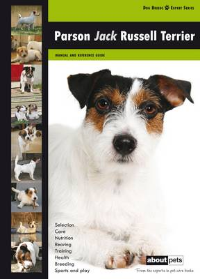 Parson Jack Russell Terrier - Dog Breed Expert Series (Paperback)