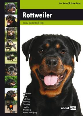 Rottweiler - Dog Breed Expert Series (Paperback)