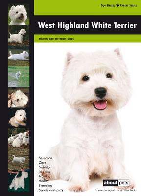 West Highland Terrier - Dog Breed Expert Series (Paperback)