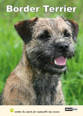 Border Terrier - Dog Breed Expert Series (Paperback)