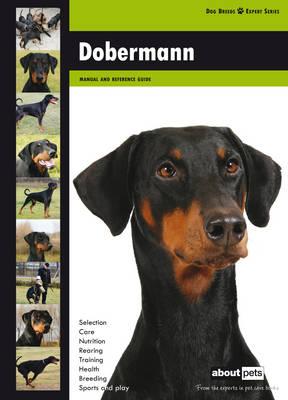 Doberman - Dog Breed Expert Series (Paperback)