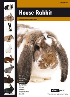 House Rabbit: Manual and Reference Guide (Hardback)