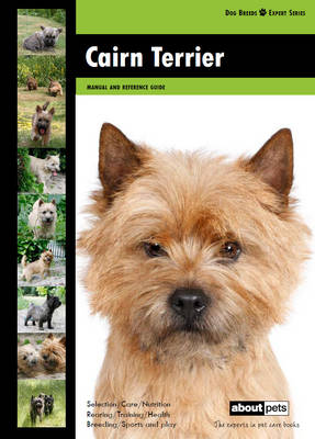Cairn Terrier - Dog Breed Expert Series (Paperback)