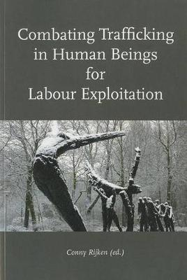 Combating Trafficking in Human Beings for Labour Exploitation (Paperback)