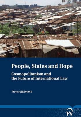 People States and Hope: Cosmopolitanism and the Future of International Law (Paperback)