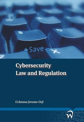 Cybersecurity Law and Regulation (Paperback)
