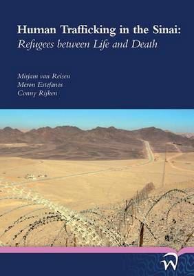 Human Trafficking in the Sinai: Refugees Between Life and Death (Paperback)