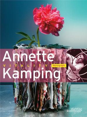 Annette Kamping: Vitality (Hardback)