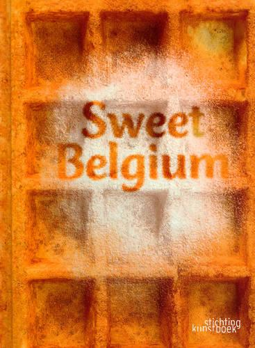 Sweet Belgium (Hardback)