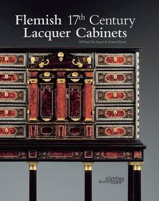 Flemish 17th Century Lacquer Cabinets (Hardback)