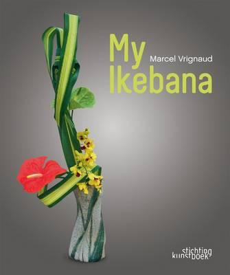 My Ikebana (Hardback)