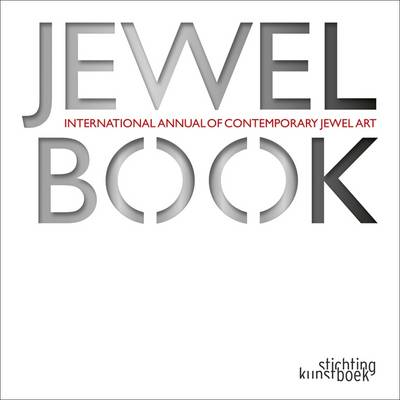 Jewelbook: International Annual of Contemporary Jewel Art (Hardback)