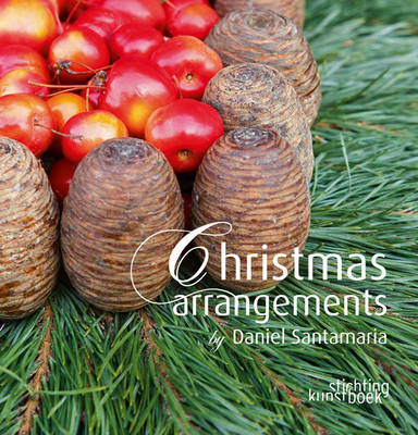 Christmas Arrangements by Daniel Santamaria (Hardback)